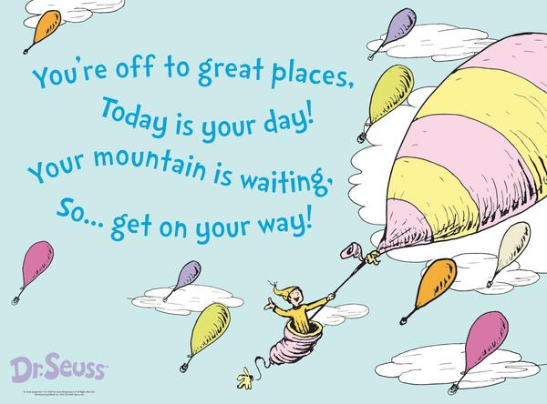 Dr Seuss Today Is Your Day Quote: Luna Surya Studios